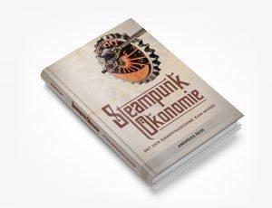 Steampunk Ökonomie Buch